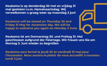 Reukema closed 30 and 31 May / gesloten op 30 en 31 mei / geschlossen am 30. und 31. Mai / fermé 30 et 31 mai