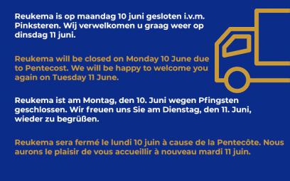 Reukema closed Monday 10 June / gesloten op maandag 10 juni / geschlossen am Montag 10. Juni / fermé mardi 11 juin
